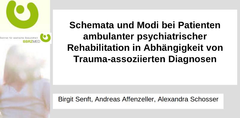 Schemata und Modi bei Patienten ambulanter psychiatrischer Rehabilitation in Abhängigkeit von Trauma-assoziierten Diagnosen